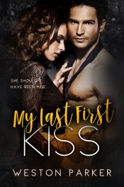 bargain ebooks My Last First Kiss  Contemporary Romance Fantasy by Weston Parker