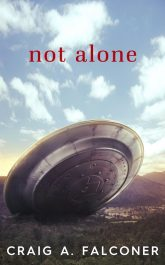 bargain ebooks Not Alone Science Fiction by Craig A. Falconer