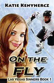 bargain ebooks On the Fly (Las Vegas Sinners Series Book 1) Sports Romance by Katie Kenyhercz