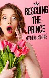 bargain ebooks Rescuing the Prince Romantic Comedy by Victoria Leybourne