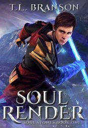 bargain ebooks Soul Render Young Adult/Teen Fantasy by T.L. Branson
