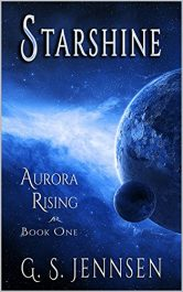 amazon bargain ebooks Starshine: Aurora Rising Book One Science Fiction by G.S. Jennsen