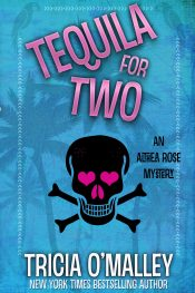 bargain ebooks Tequila for Two Cozy Mystery by Tricia O'Malley