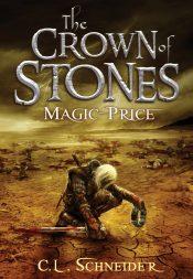 bargain ebooks The Crown of Stones: Magic-Price  Epic Fantasy by C.L. Schneider