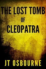 bargain ebooks The Lost Tomb of Cleopatra Historical Fiction by JT Osbourne