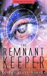 amazon bargain ebooks The Remnant Keeper Scifi Adventure by Robert Scott-Norton