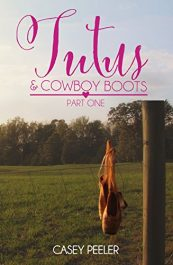 bargain ebooks Tutus & Cowboy Boots Young Adult/Teen by Casey Peeler