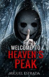 amazon bargain ebooksHeaven's Peak: A Gripping Suspense Novel  Supernatural Suspense Horror by Miguel Estrada