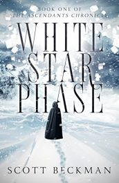bargain ebooks White Star Phase Horror / Dark Fantasy by Scott Beckman